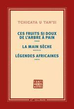 Ces fruits si doux de l'arbre à pain - La main sèche - Légendes africaines