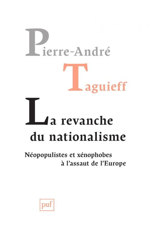 La revanche du nationalisme.