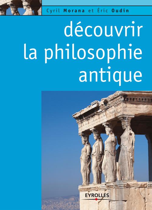 Découvrir la philosophie antique
