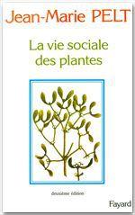 La vie sociale des plantes (2e édition)
