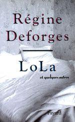 Vente Livre Numérique : Lola et quelques autres  - Régine Deforges