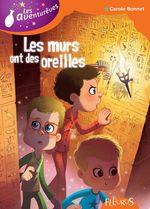 Vente EBooks : Les murs ont des oreilles  - Carole Bonnet - Coralie Vallageas