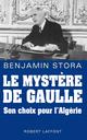 Le mystère De Gaulle