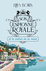 Vente EBooks : Son Espionne royale et le collier de la reine - Tome 5  - Rhys BOWEN