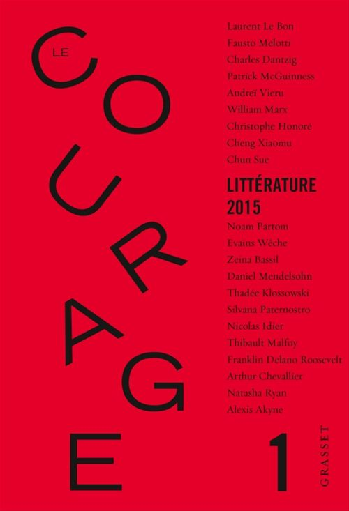 Le courage N.1 ; littérature 2015