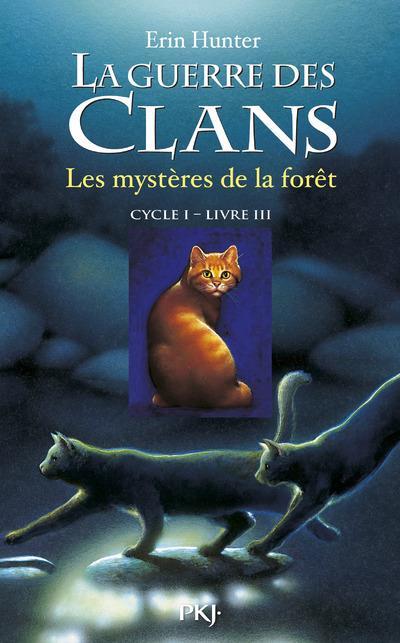 La guerre des clans - cycle 1 T.3 ; les mystères de la forêt