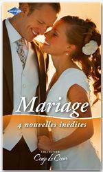 Vente Livre Numérique : Mariage  - Sharon Kendrick - Melanie Milburne - Merline Lovelace - Merline Stephens
