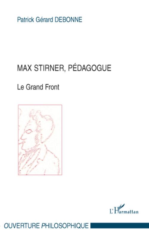 Max Stirner, pédagogue
