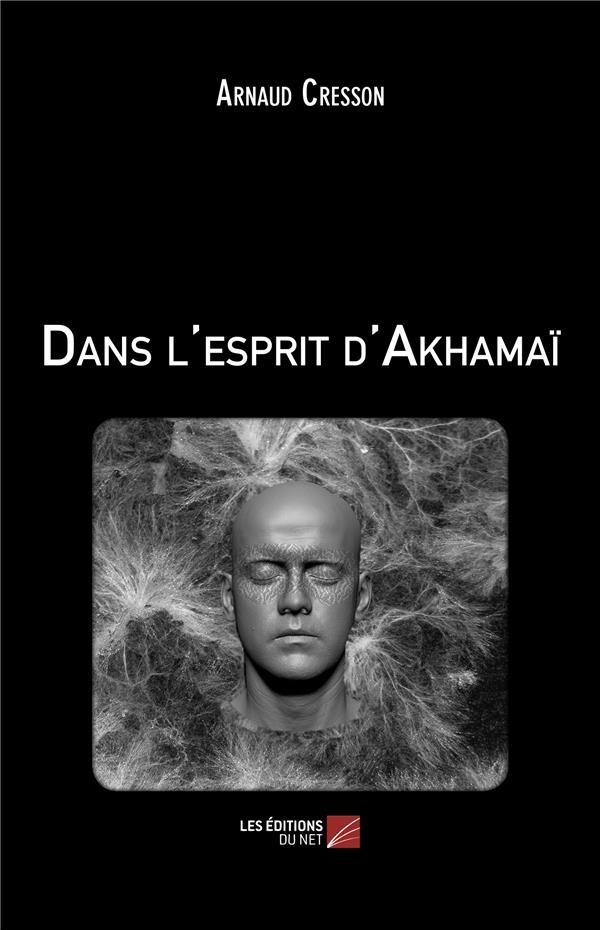 Dans l'esprit d'Akhamaï