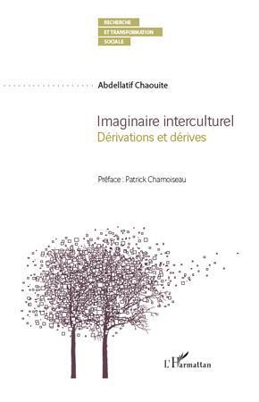 Imaginaire interculturel ; dérivations et dérives