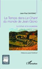 Vente Livre Numérique : Le temps dans le chant du monde de Jean Giono ; le lichen et le scarabée  - Jean-Paul Savignac