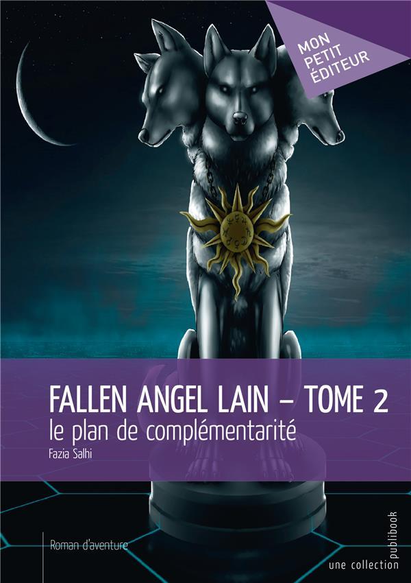 Fallen angel lain t.2 ; le plan de complémentarité