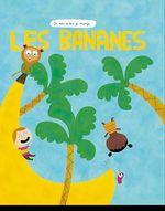 Vente EBooks : Les Bananes  - Anne-Claire Lévêque
