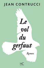 Vente Livre Numérique : Le vol du gerfaut  - Jean Contrucci