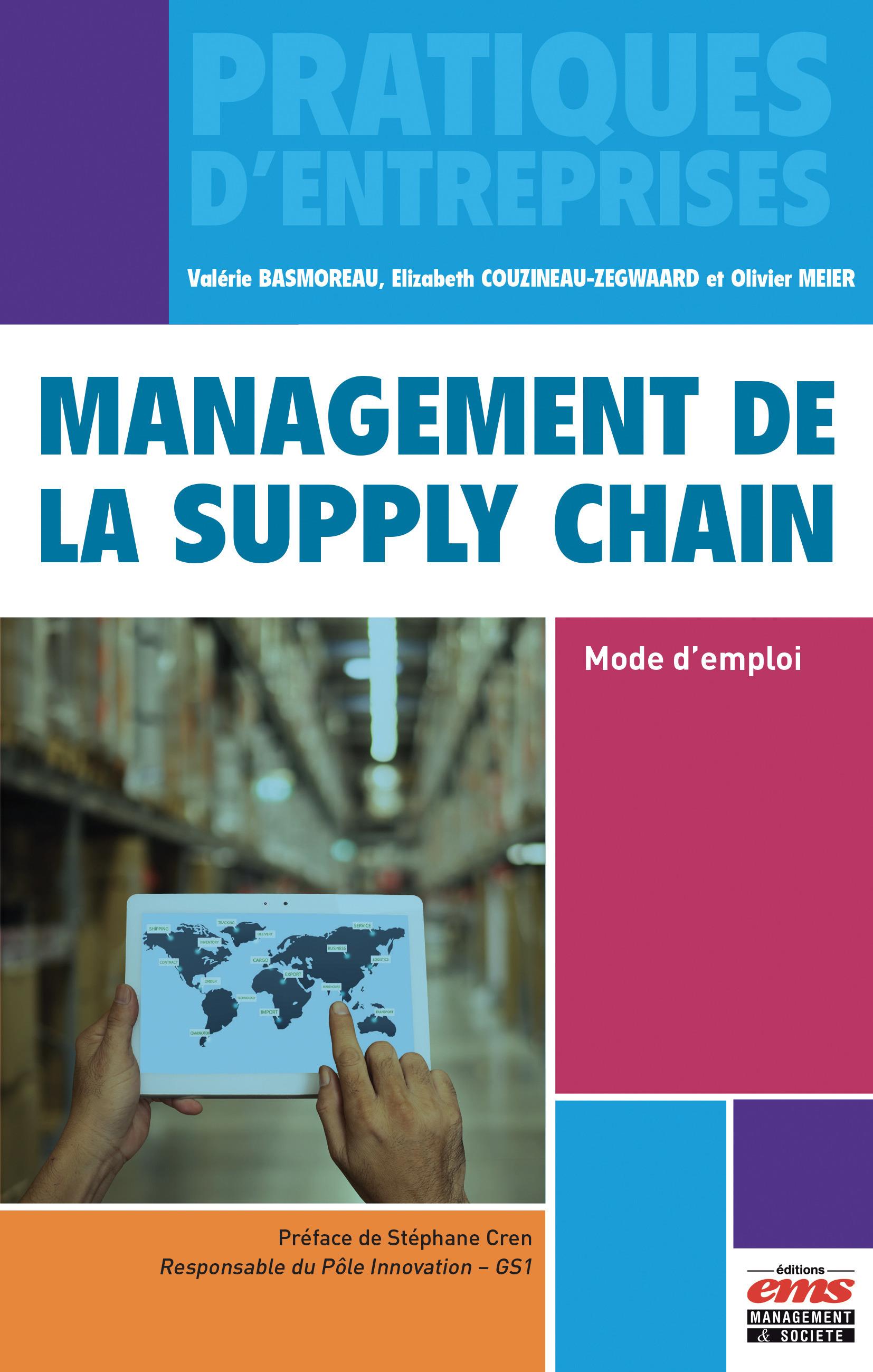 Management de la supply chain : mode d'emploi