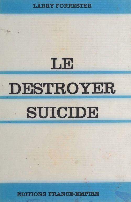 Le destroyer-suicide