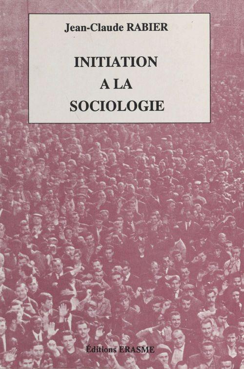 Initiation a sociologie