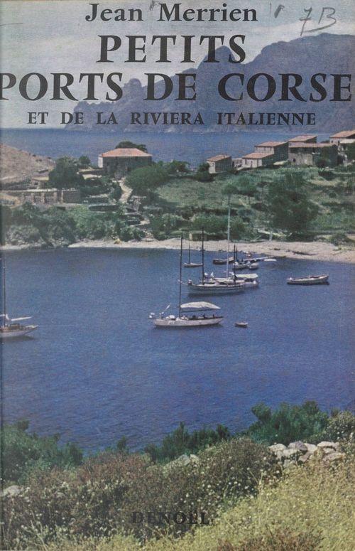 Petits ports de Corse et de la Riviera italienne