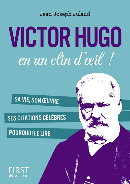 Victor Hugo en un clin d'oeil !
