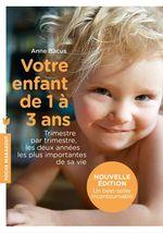 Vente Livre Numérique : Votre enfant de 1 à 3 ans  - Anne Bacus