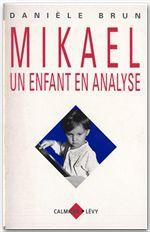 Mikaël, un enfant en analyse