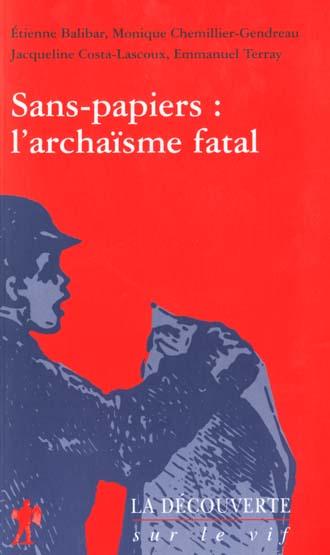 Sans papiers l'archaisme fatal