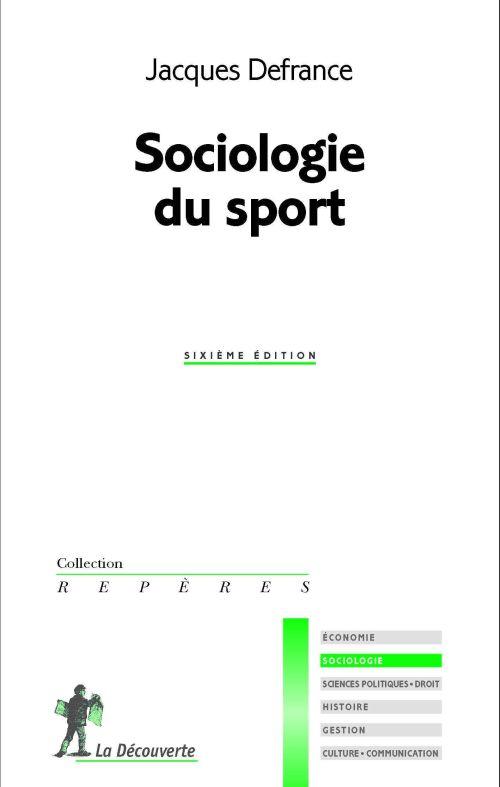 Sociologie Du Sport (Edition 2011)