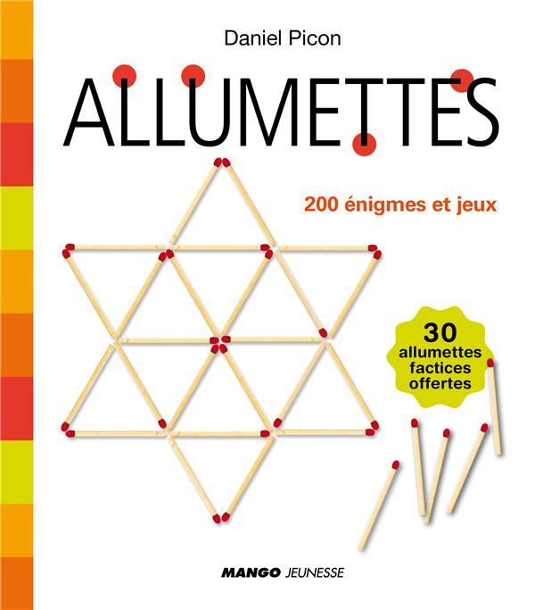 Allumettes ; 200 Enigmes Et Jeux