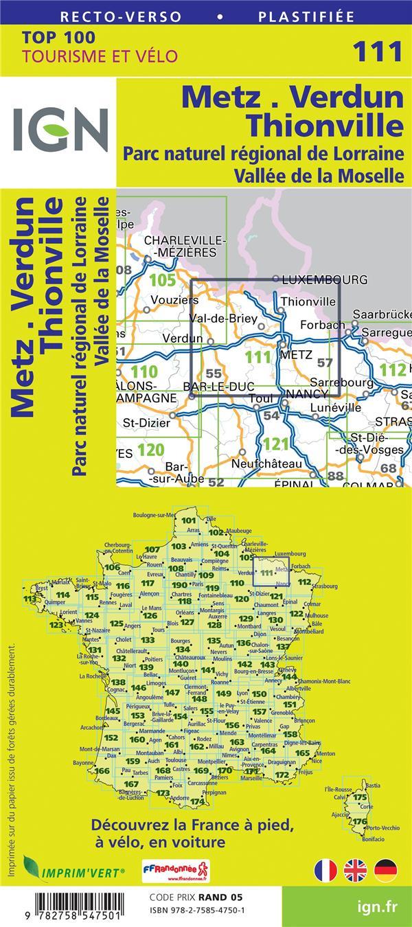 TOP100111 ; Metz, Verdun, Luxembourg, PNR de Lorraine (4e édition)