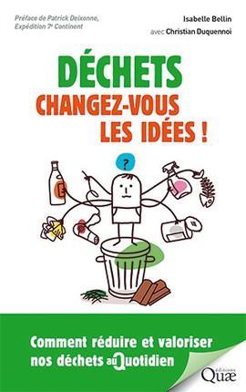 Déchets ; changez-vous les idées