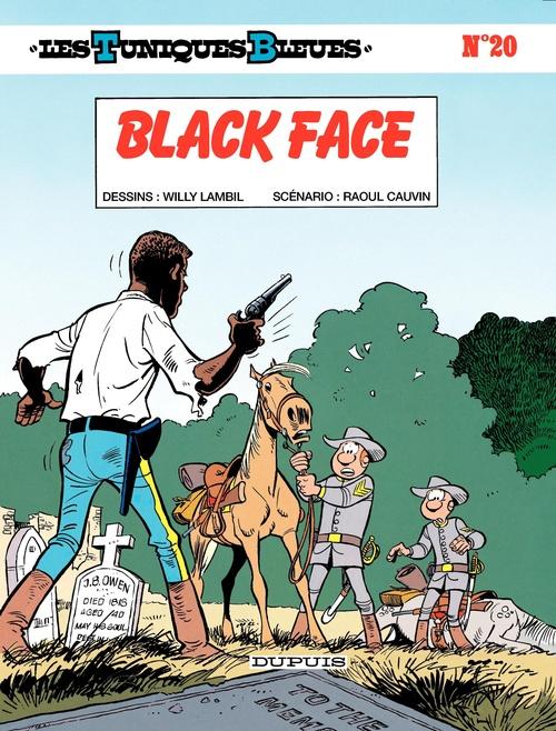 Les Tuniques Bleues T.20 ; black face