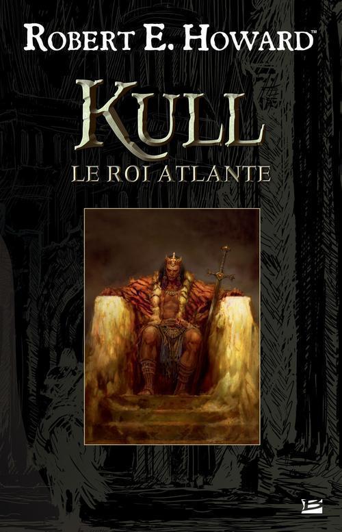 Kull, le roi Atlante