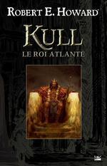 Vente Livre Numérique : Kull le roi atlante  - Robert E. Howard