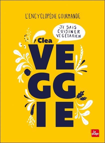 VEGGIE  -  L'ENCYCLOPEDIE GOURMANDE