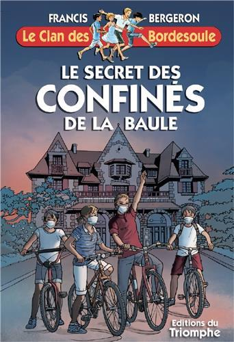 LE SECRET DES CONFINES DE LA BAULE