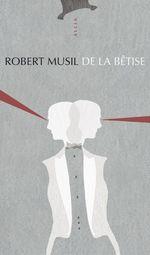 Vente Livre Numérique : De la bêtise  - Robert Musil