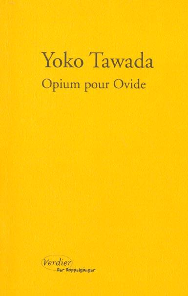 Opium pour Ovide
