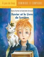 Xavier et le Livre de lumière  - Sonia Sarfati