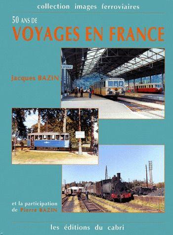 50 ans de voyages en France