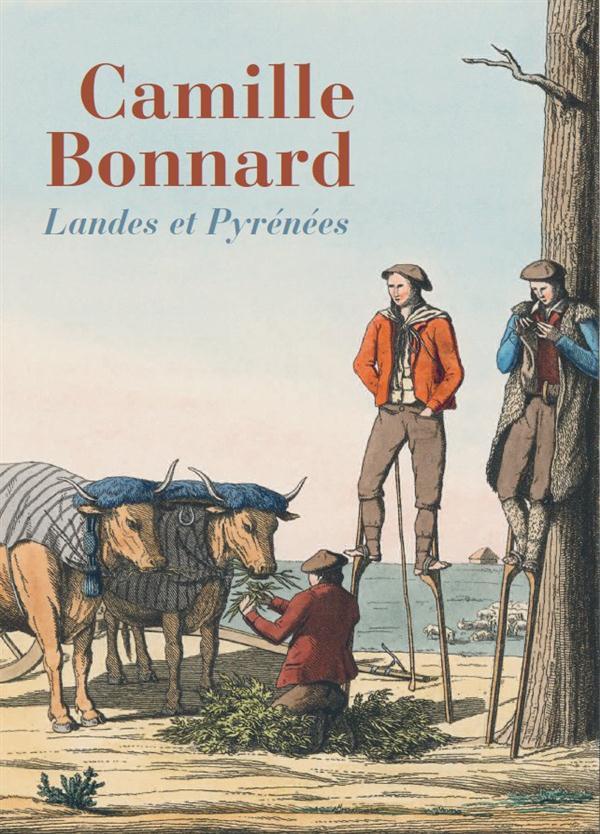 Camille Bonnard ; Landes et Pyrénées