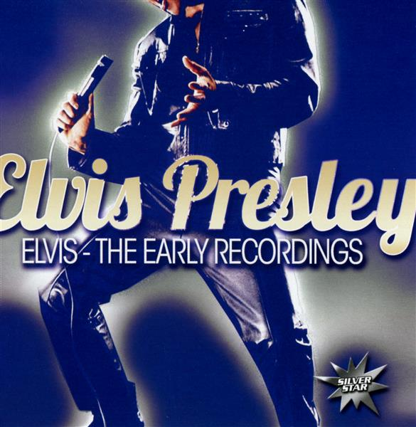 Elvis, the early recordings