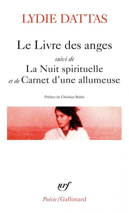 Le livre des anges ; la nuit spirituelle ; carnet d'une allumeuse