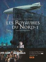 Vente EBooks : Les Royaumes du Nord (Tome 1)  - Philip Pullman - Clément Oubrerie - Stéphane Melchior