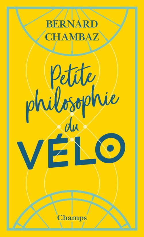 Petite philosophie du vélo