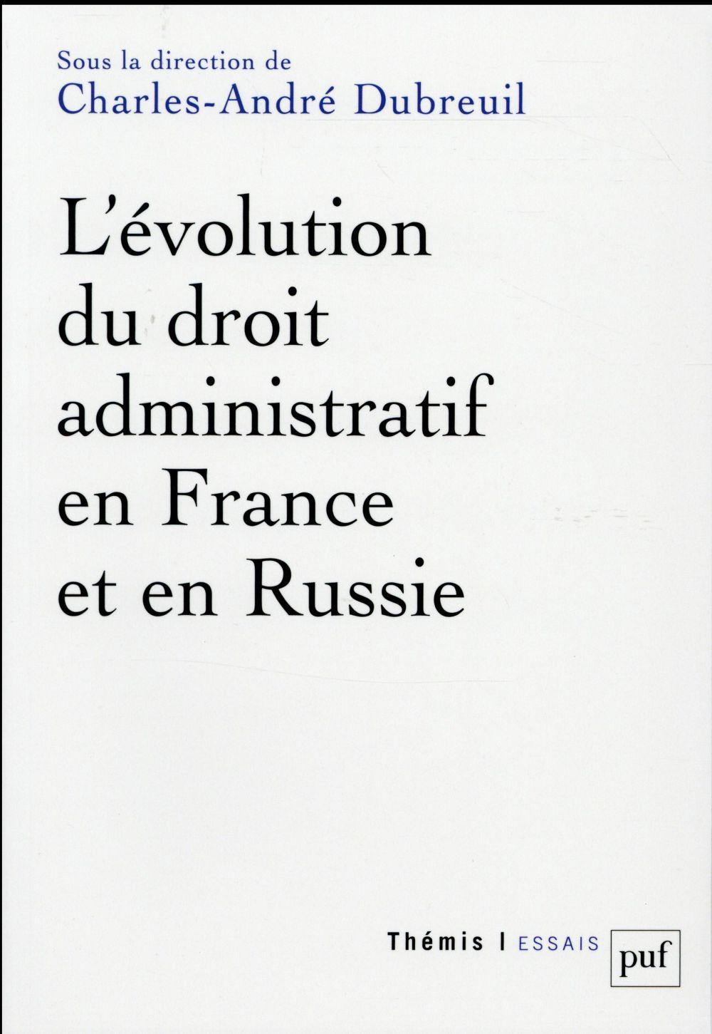 L'évolution du droit administratif en France et en Russie