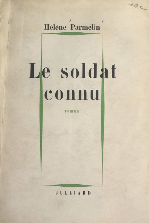 Le soldat connu  - Hélène Parmelin