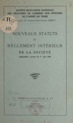 Vente EBooks : Nouveaux statuts et règlement intérieur de la Société applicables à partir du 1er juin 1949  - Société mutualiste nationale des militaires de carrière non officiers de l'armée de Terre