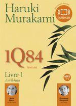 Vente AudioBook : 1Q84 - Livre 1  - Haruki Murakami