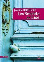 Vente EBooks : Les Secrets de Lise  - Jeanine Berducat