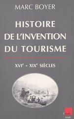 Vente Livre Numérique : Histoire de l'invention du tourisme (XVI-XIXe siècles)  - Marc BOYER